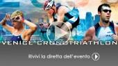 Diretta Streaming 3a Venice CronoTriathlon